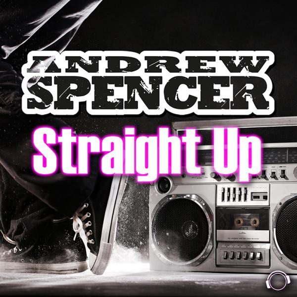 ANDREW SPENCER-Straight Up