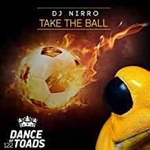 DJ NIRRO-Take The Ball