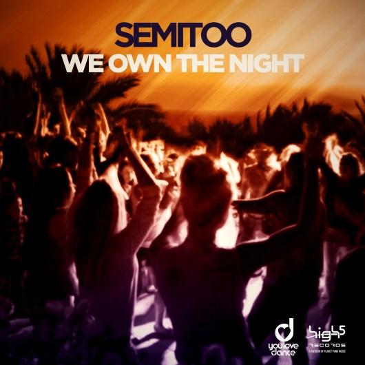 SEMITOO-We Own The Night