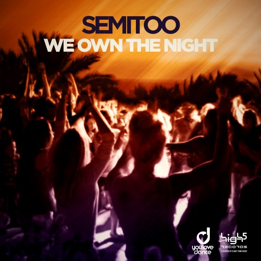 SEMITOO-We Own The Night