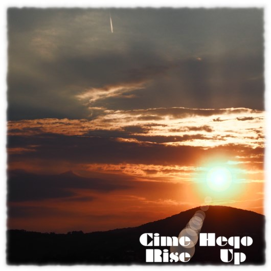 CIME HEQO-Rise Up