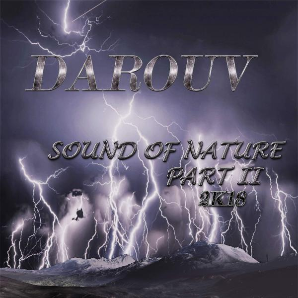 DAROUV-Sound Of Nature Part Ii 2k18