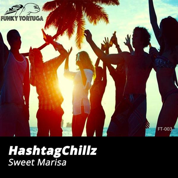 HASHTAGCHILLZ-Sweet Marisa
