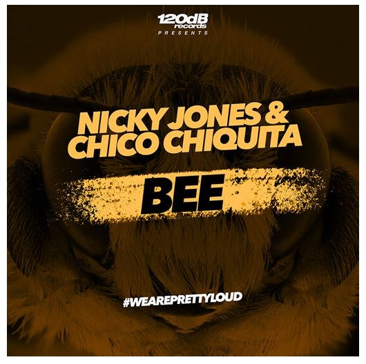 NICKY JONES & CHICO CHIQUITA-Bee