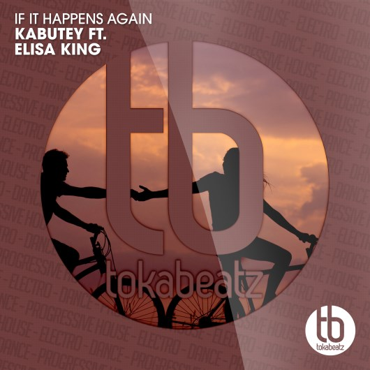KABUTEY FT. ELISA KING-If It Happens Again