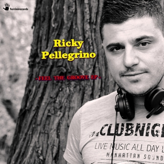 RICKY PELLEGRINO-Feel The Groove
