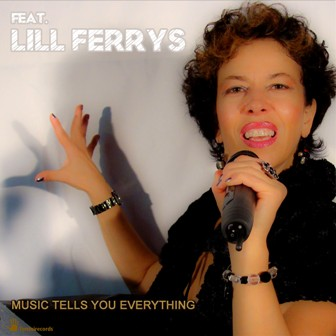 MARIO FERRINI & IMBLOSION-Music Tells You Everything Feat. Lily Ferrys