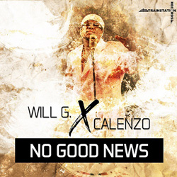 WILL G. X CALENZO-No Good News
