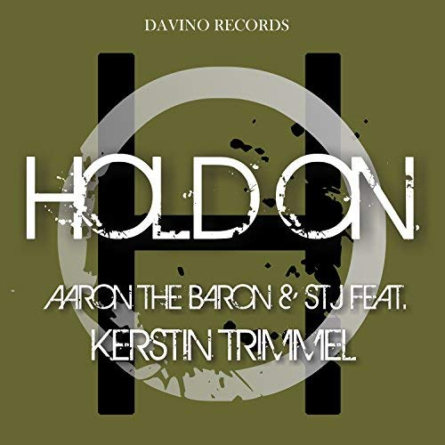 AARON THE BARON & STJ FEAT. KERSTIN TRIMMEL-Hold On