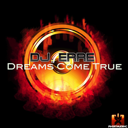 DJ ERRE-Dreams Come True