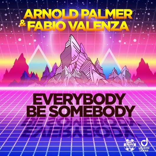 ARNOLD PALMER & FABIO VALENZA-Everybody Be Somebody