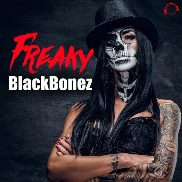 BLACKBONEZ-Freaky