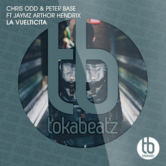 CHRIS ODD & PETER BASE FT JAYMZ ARTHOR HENDRIX-La Vuelticita