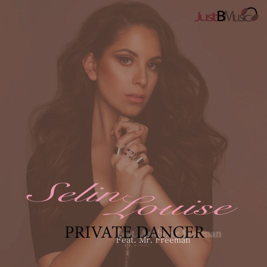 SELIN LOUISE FT. MR FREEMAN-Private Dancer