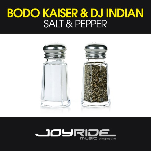 BODO KAISER & DJ INDIAN-Salt & Pepper