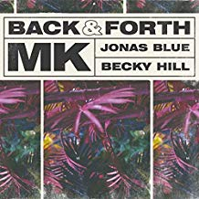 MK X JONAS BLUE X BECKY HILL-Back & Forth