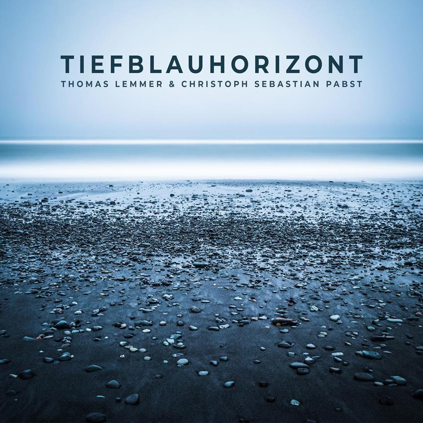 THOMAS LEMMER & CHRISTOPH SEBASTIAN PABST-Tiefblauhorizont (ep)