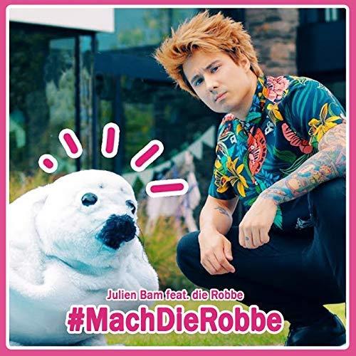 JULIEN BAM-Mach Die Robbe (DJ Ostkurve Club Remix)