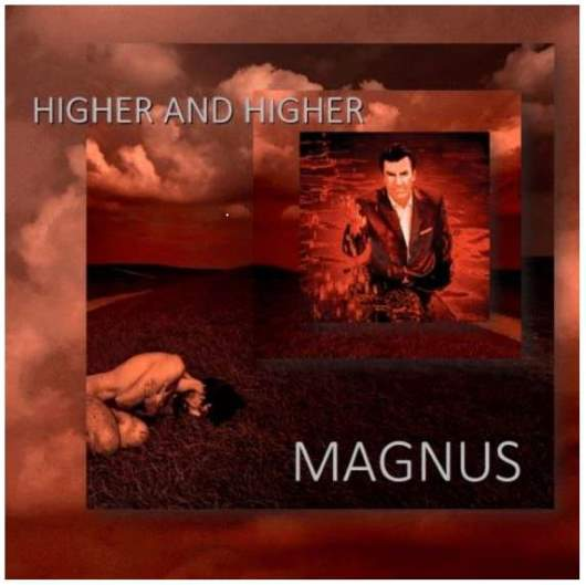 MAGNUS-Higher And Higher