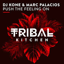 DJ KONE & MARC PALACIOS-Push The Feeling On