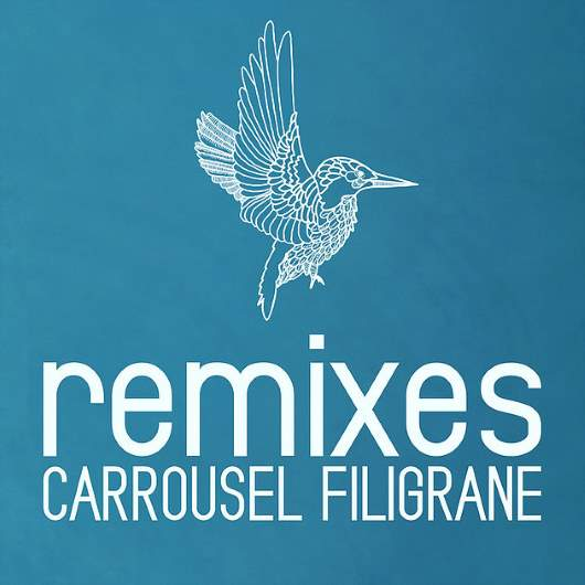 CARROUSEL-Filigrane Remix E.p