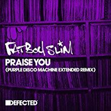 FATBOY SLIM-Praise You (Purple Disco Machine Remix)