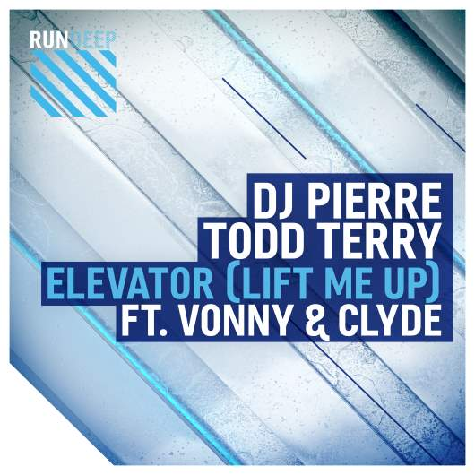 DJ PIERRE & TODD TERRY FEAT. VONNY & CLYDE-Elevator (lift Me Up)