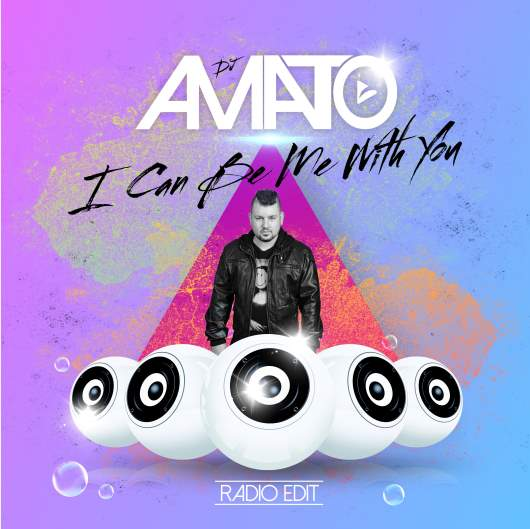 DJ AMATO-I Can Be Me With You