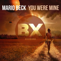 MARIO BECK-You Were Mine