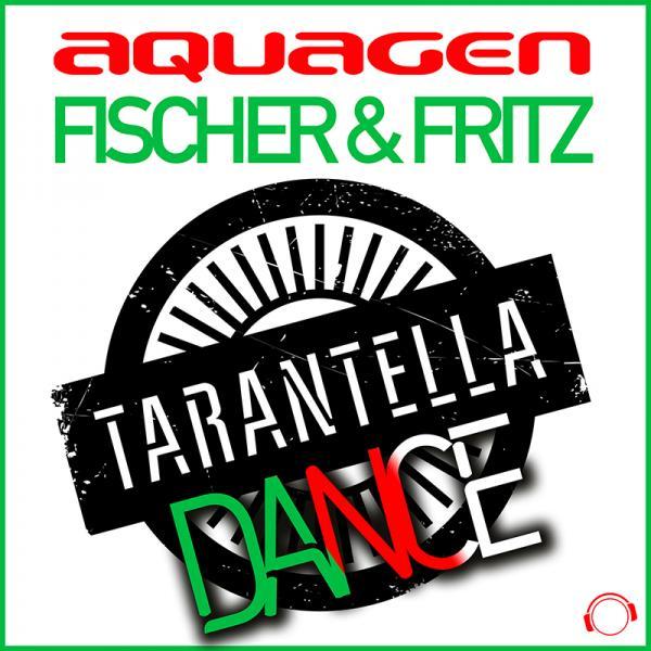 AQUAGEN X FISCHER & FRITZ-Tarantella Dance