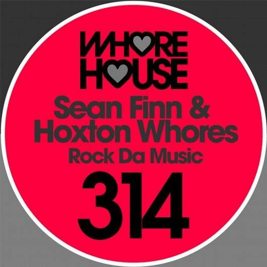 SEAN FINN & HOXTON WHORES-Rock Da Move