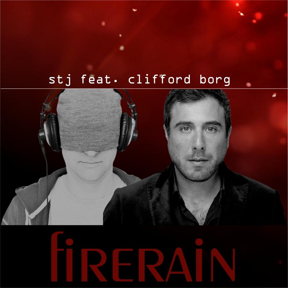 STJ FEAT. CLIFFORD BORG-Firerain