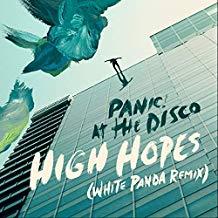 PANIC! AT THE DISCO-High Hopes (Remixe)