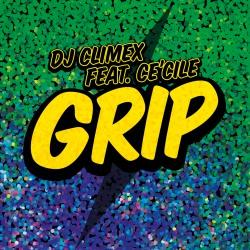 DJ CLIMEX FEAT. CE´CILE-Grip