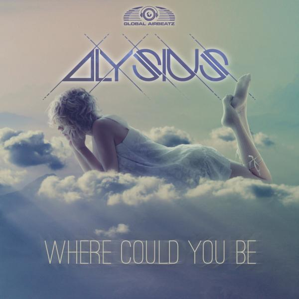 ALYSIUS-Where Could You Be
