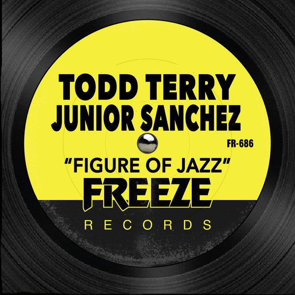 TODD TERRY, JUNIOR SANCHEZ-Figure Of Jazz