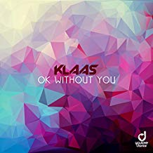 KLAAS-Ok Without You