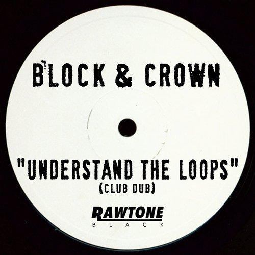 BLOCK & CROWN-Understand the Loops