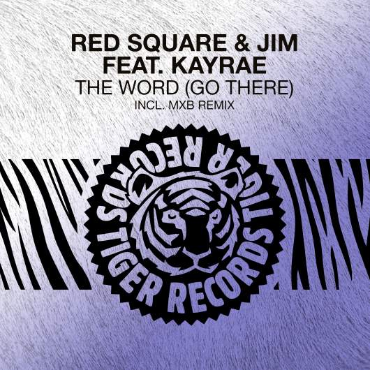 RED SQUARE & JIM & KAYRAE-The Word (go There)