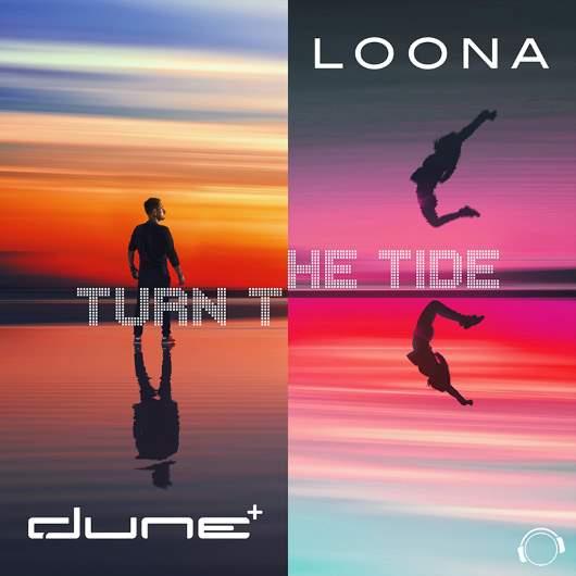 DUNE & LOONA-Turn The Tide