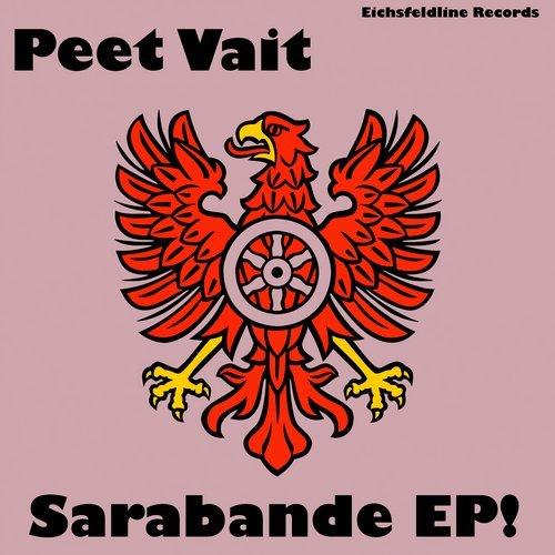 PEET VAIT-Sarabande Ep!
