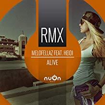 MELOFELLAZ FEAT. HEIDI-Alive