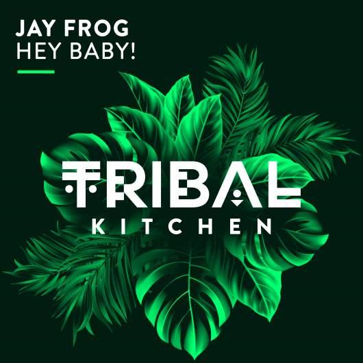 JAY FROG-Hey Baby