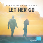 R&R PROJECT & MARC KORN-Let Her Go