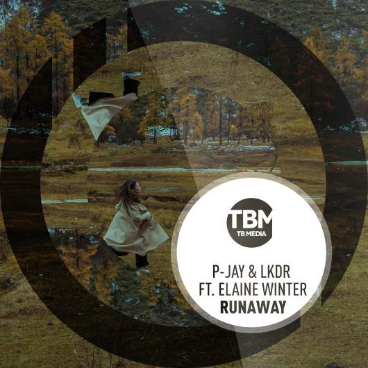 P-JAY & LKDR FEAT. ELAINE WINTER-Runaway