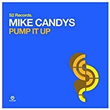 MIKE CANDYS-Pump It Up