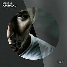 PRINZ M.-Obsession