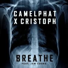 CAMELPHAT & CRISTOPH-Breathe Feat. Jem Cooke