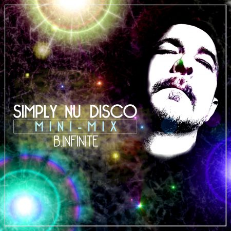 B.INFINITE-Simply Nu Disco (mini-mix)
