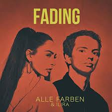 ALLE FARBEN & ILIRA-Fading